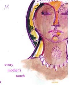 every mother's touch